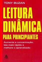 LEITURA DINÂMICA PARA PRINCIPIANTE - AUMENTE A CONCENTRAÇÃO, LEIA MAIS RÁPIDO E MELHORE O APRENDIZAD