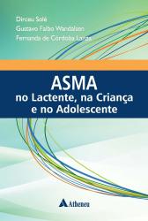 ASMA NO LACTENTE NA CRIANÇA E NO ADOLESCENTE
