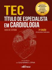 TÍTULO DE ESPECIALISTA EM CARDIOLOGIA TEC - GUIA DE ESTUDO