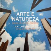 ARTE E NATUREZA - MUSEUS A CÉU ABERTO - EDIÇÃO BILÍNGUE