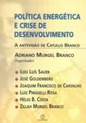 POLITICA ENERGETICA E CRISE DE DESENVOLVIMENTO, A