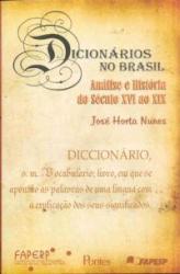 DICIONARIOS NO BRASIL - NALISE E HISTORIA DE SECULO...