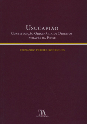 USUCAPIAO - CONSTITUICAO ORIGINARIA DE DIREITOS...