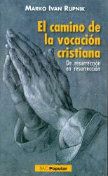 EL CAMINO DE LA VOCACION CRISTIANA