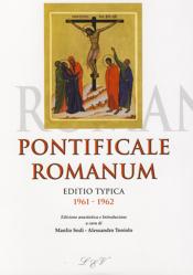 PONTIFICALE ROMANUM - EDITIO TYPICA 1961 - 1962