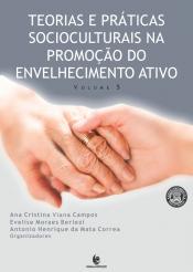 TEORIAS E PRATICAS SOCIOCULTURAIS NA PROMOÇAO DO ENVELHECIMENTO ATIVO