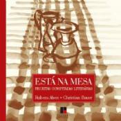 ESTA NA MESA - RECEITAS COM PITADAS LITERARIAS