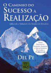 CAMINHO DO SUCESSO A REALIZACAO - 1