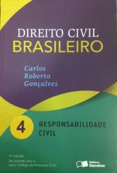 DIREITO CIVIL BRASILEIRO - VOL. 4 - RESPONSABILIDADE CIVIL - 11° ED
