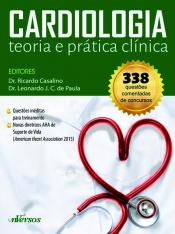 CARDIOLOGIA - TEORIA E PRÁTICA CLÍNICA