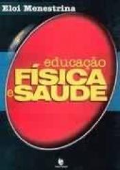 EDUCAÇÃO FÍSICA E SAÚDE
