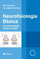 NEUROFISIOLOGIA BÁSICA PARA PROFISSIONAIS DA ÁREA DA SAÚDE