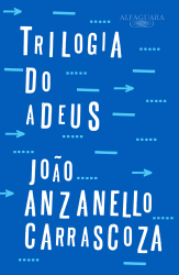 TRILOGIA DO ADEUS