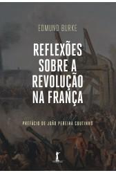 REFLEXOES SOBRE A REVOLUÇAO NA FRANÇA