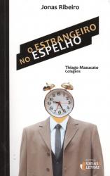 ESTRANGEIRO NO ESPELHO, O