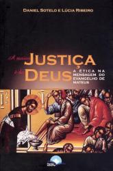 ÉTICA E JUSTIÇA - NO EVANGELHO DE MATEUS