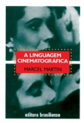 LINGUAGEM CINEMATOGRAFICA, A