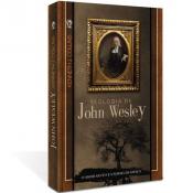 TEOLOGIA DE JOHN WESLEY - 1ª