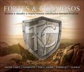 CD FORTES E CORAJOSOS
