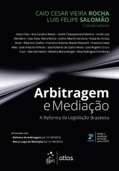 ARBITRAGEM E MEDIAÇÃO - A REFORMA DA LEGISLAÇÃO BRASILEIRA