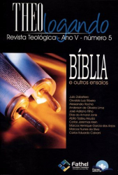 REVISTA THEOLOGANDO 5 - BIBLIA E OUTROS ENSAIOS - 1ª
