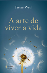 ARTE DE VIVER A VIDA