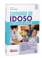 CUIDANDO DO IDOSO - O TRABALHO DE CUIDADOR