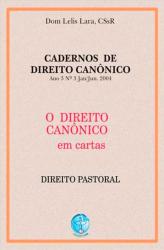DIREITO CANONICO EM CARTAS, O - DIREITO PASTORAL - 1