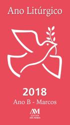 ANO LITÚRGICO 2018 ANO B - MARCOS
