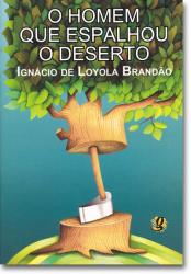 HOMEM QUE ESPALHOU O DESERTO, O - 11