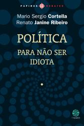 POLITICA - PARA NAO SER IDIOTA - 1ª