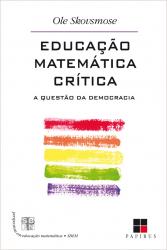 EDUCACAO MATEMATICA CRITICA - A QUESTAO DA DEMOCRACIA - 6ª
