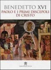 PAOLO E I PRIMI DISCEPOLI DI CRISTO  - 1º