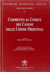 COMMENTO AL CODICE DEI CANONI DELE CHIESE ORIENTALI - 1ª