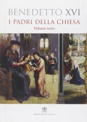 PADRI DELLA CHIESA, I - VOLUME TERZO  - 1ª