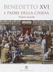 PADRI DELLA CHIESA, I - VOLUME SECONDO  - 1ª