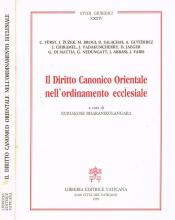 DIRITTO CANONICO ORIENTALE NELL ORDINAMENTO ECCLESIALE, IL - 1ª
