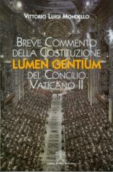 BREVE COMMENTO DELLA CONSTITUZIONE LUMEN GENTIUM DEL CONCILIO VATICANO II