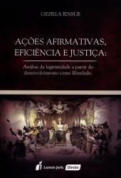 AÇÕES AFIRMATIVAS - EFICIÊNCIA E JUSTIÇA