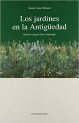 JARDINES EN LA ANTIGUEDAD, LOS  - 1ª