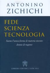 FEDE SCIENZA TECNOLOGIA - SIAMO L UNICA FORMA DI MATERIA VIVENTE DOTATA DI RAGIONE