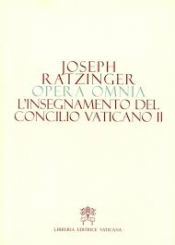 L INSEGNAMENTO DEL CONCILIO VATICANO II