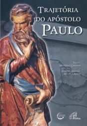 TRAJETORIA DO APOSTOLO PAULO - 1ª