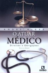 ATUAR MEDICO, O