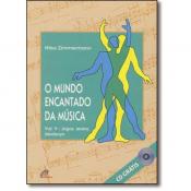 MUNDO ENCANTADO DA MUSICA, O - VOL. V - JOGOS, TEATRO E BIODANCA - 1ª