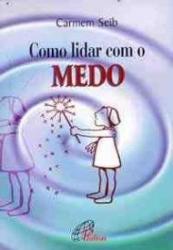 COMO LIDAR COM O MEDO - 1