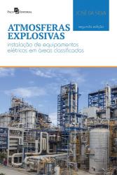 ATMOSFERAS EXPLOSIVAS - INSTALAÇÃO DE EQUIPAMENTOS ELÉTRICOS EM ÁREAS CLASSIFICADAS