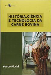 HISTÓRIA CIÊNCIA E TECNOLOGIA DA CARNE BOVINA