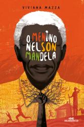 O MENINO NELSON MANDELA