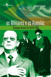OS MILITARES E OS AIATOLÁS